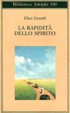la rapidita dello spirito: appunti da hampstead (1954 1971) elias canetti 9788845912641