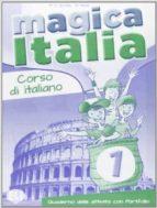 MAGICA ITALIA 1 - CUADERNO