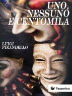 uno, nessuno e centomila (ebook)-luigi pirandello-9788893454841