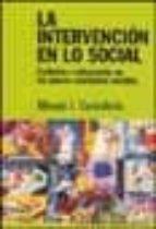 la intervencion en lo social: exclusion e integracion en los nuev os escenarios sociales-alfredo j. carballeda-9789501245141