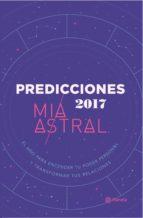 predicciones 2017 (ebook)-mia astral-9789584253941