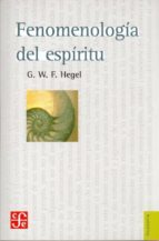fenomenologia del espiritu georg wilhelm friedrich hegel 9789681605841