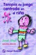 terapia de juego centrada en el niño (2ª ed.) janet west 9789684268241