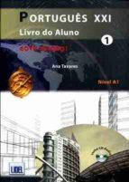 portugues xxi 1 al + ej +cd 9789727579341
