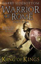 warrior of rome ii: king of kings (ebook)-harry sidebottom-9780141943251