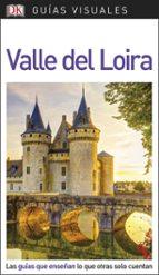 valle del loira 2018 (guias visuales) 9780241341551