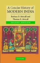 a concise history of india barbara d. metcalf thomas r. metcalf 9780521682251