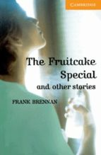 the fruitcake special and other stories: level 4-frank brennan-9780521783651