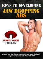 keys to developing jaw dropping abs (ebook)-john levy-9780578109251