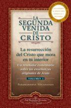 la segunda venida de cristo. volumen i paramahansa yogananda 9780876121351