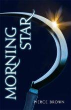 morning star (red rising trilogy3) pierce brown 9781444759051
