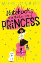 notebooks of a middle -school princess-meg cabot-9781447280651