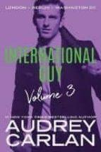 international guy 3: london, berlin, washington dc audrey carlan 9781503904651