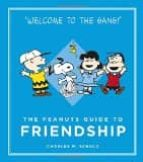 the peanuts guide to friendship charles m. schulz 9781782113751