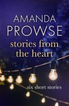 stories from the heart (ebook)-amanda prowse-9781786694751