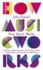 how music works-john powell-9781846143151