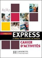objectif express (cahiers d activitees)-9782011554451