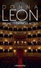 une enquête du commissaire brunetti : brunetti en trois actes-donna leon-9782702158951
