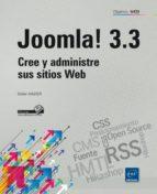 joomla! 3.3: cree y administre sus sitios web didier mazier 9782746095151
