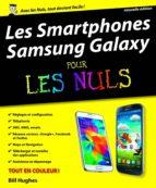 les smartphones samsung galaxy pour les nuls (ebook)-bill hughes-9782754073851