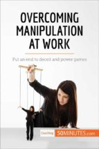 overcoming manipulation at work (ebook)  50minutes.com 9782808000451