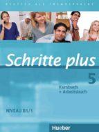 El libro de Schritte plus: kurs- und arbeitsbuch 5 ohne cd (mixed media product) autor VV.AA. DOC!