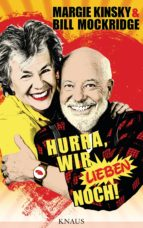 hurra, wir lieben noch! (ebook) bill mockridge margie kinsky 9783641209551