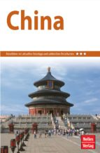 nelles guide reiseführer china (ebook) engelbert altenburger jürgen bergmann klaus a. dietsch 9783865747051