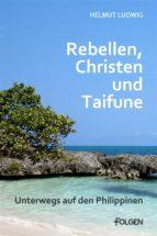 rebellen, christen und taifune (ebook)-9783944187051