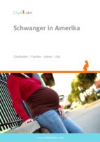 SCHWANGER IN AMERIKA