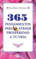 365 pensamientos para atraer prosperidad a tu vida (ebook)-lilia reyes spindola-9786070713651