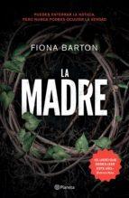 la madre (edición mexicana) (ebook) fiona barton 9786070752551
