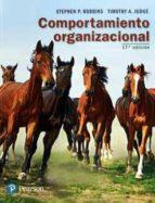 comportamiento organizacional (17ª ed.) stephen p. robbins timothy a. judge 9786073239851
