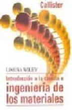 introduccion a la ciencia e ingenieria de los materiales (2ª ed)-william d. callister-9786075000251