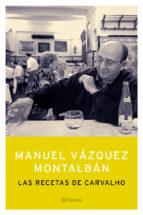 las recetas de carvalho-manuel vazquez montalban-9788408055051