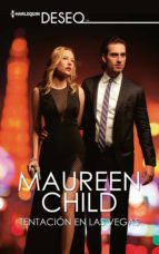 tentación en las vegas (ebook)-maureen child-9788413075051