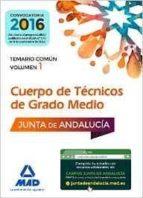 cuerpos de tecnicos de grado medio de la junta de andalucia: temario comun volumen 1-9788414201251