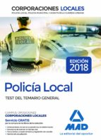 policia local: test del temario general 9788414215951