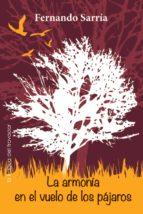 la armonía en el vuelo de los pájaros (ebook)-fernando sarría-9788415044451
