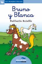bruno y blanca (letra cursiva) raffaella bolaffio 9788415207351