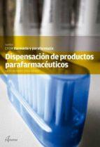dispensacion de productos parafarmaceuticos benito hernandez 9788415309451