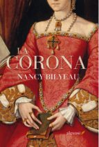 la corona-nancy bylyeau-9788415608851