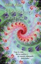 el sendero magico marc allen 9788415968351