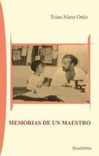 memorias de un maestro-trino nieto ortiz-9788416262151