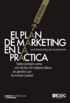 el plan de marketing en la practica (20ª ed.) jose maria sainz de vicuña ancin 9788416462551