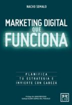 marketing digital que funciona nacho somalo 9788416624751