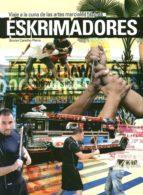 eskrimadores: viaje a la cuna de las artes marciales filipinas bruno cancho parra 9788420305851