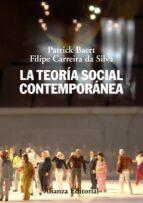 la teoria social contemporanea (2ª ed.)-patrick baert-filipe carreira da silva-9788420663951