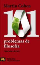101 problemas de filosofia (2ª ed.)-martin cohen-9788420668451