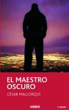 el maestro oscuro (2ª ed.) cesar mallorqui 9788423678051